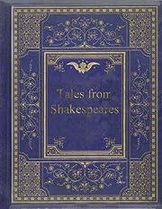 Tales from Shakespeare – tekijä: Charles…