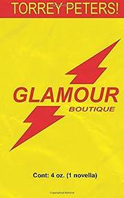 Glamour Boutique de Torrey Peters