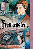 Frankenstein: Junji Ito Story Collection by…