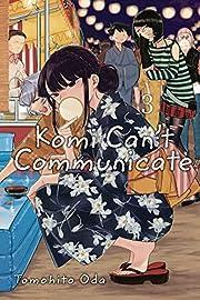 Komi Can't Communicate, Vol. 3 de Tomohito…
