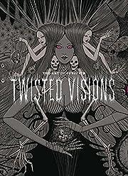 The Art of Junji Ito: Twisted Visions por…