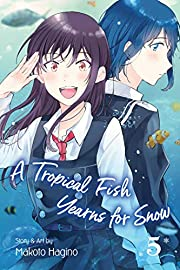 A Tropical Fish Yearns for Snow, Vol. 5 (5)…