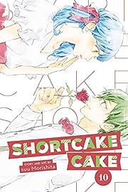 Shortcake Cake, Vol. 10 (10) av Suu…