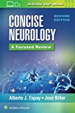 Concise neurology : a focused review / Alberto J. Espay, José Biller