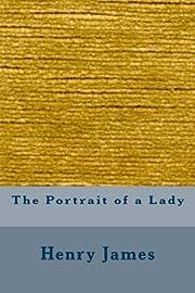 The Portrait of a Lady por Henry James