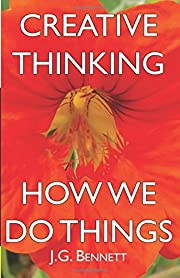 Creative Thinking: and How We Do Things (The…