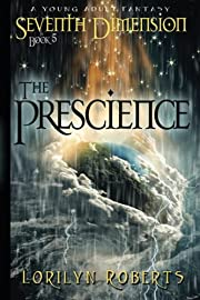 Seventh Dimension -The Prescience: A Young…