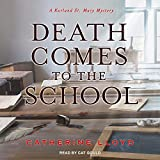Death comes to the school / Catherine Lloyd
