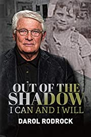 Out of the Shadow: I Can and I Will par…