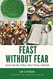 Feast without fear : food and the delay,…