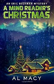 A Mind Reader's Christmas: An Eric Beckman…