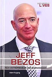 Jeff Bezos: Tech Entrepreneur and…