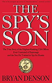 The Spy's Son: The True Story of the…