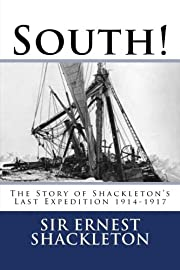 South!: The Story of Shackleton's Last…