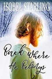 Back Where He Belongs de Isobel Starling