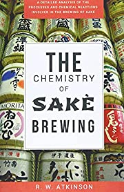 The Chemistry Of Sakè Brewing (Memoirs of…