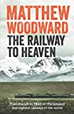 The Railway to Heaven
