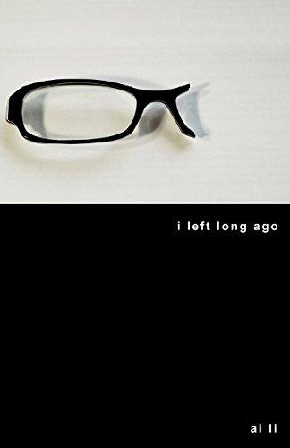 i left long ago
