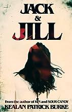 Jack & Jill by Kealan Patrick Burke