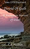 Devoid Of Guilt (A Portuguese Harvest Of Death)
