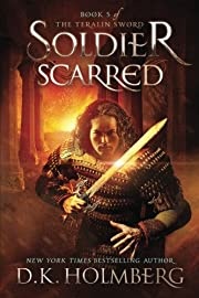 Soldier Scarred (The Teralin Sword) (Volume…