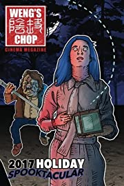 Weng's Chop #10.5: The 2017 Holiday…