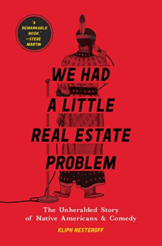We Had a Little Real Estate Problem by Kliph Nesteroff