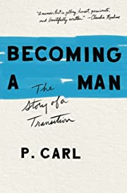 Becoming a Man: The Story of a Transition av…