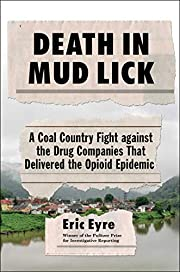 Death in Mud Lick: A Coal Country Fight…