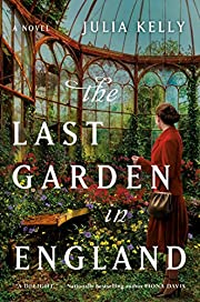 The Last Garden in England – tekijä:…