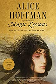 Magic Lessons: The Prequel to Practical…