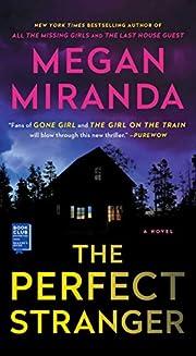 The Perfect Stranger: A Novel – tekijä:…