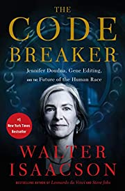 The Code Breaker: Jennifer Doudna, Gene…