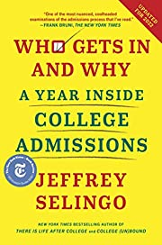 Who Gets In and Why: A Year Inside College…