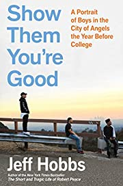Show Them You're Good: A Portrait of Boys in…
