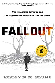 Fallout: The Hiroshima Cover-up and the…
