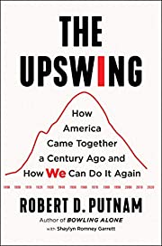 The Upswing: How America Came Together a…