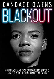 Blackout: How Black America Can Make Its…