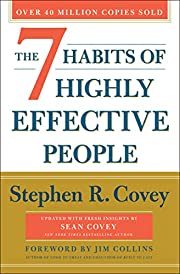 The 7 Habits of Highly Effective People:…