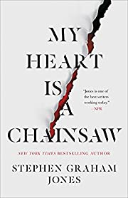 My Heart Is a Chainsaw av Stephen Graham…