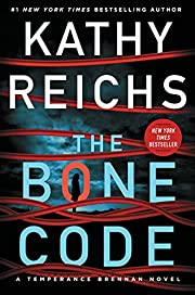 The Bone Code: A Temperance Brennan Novel…