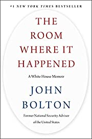 The Room Where It Happened: A White House…