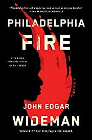 Philadelphia Fire: A Novel por John Edgar…