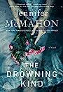 Drowning Kind - Jennifer McMahon