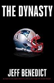 The Dynasty av Jeff Benedict
