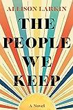 The People We Keep av Allison Larkin