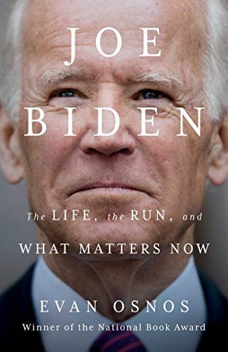 Joe Biden by Evan Osnos