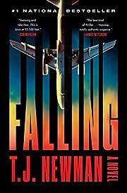 Falling: A Novel – tekijä: T. J. Newman
