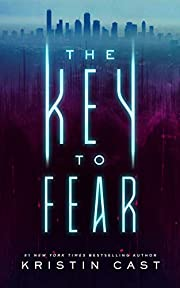 The Key to Fear (The Key series, Book 1)…