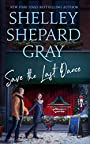 Save the Last Dance (The Dance with Me Series, Book 3) - Shelley Shepard Gray